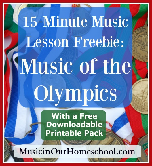 15-Minute Music Lesson Freebie on Music of the Olympics with Free Printable Pack