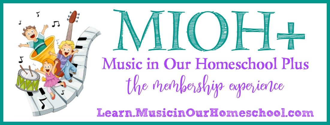 Music in Our Homeschool Plus ~ the membership experience from Learn.MusicinOurHomeschool.com for elementary students. Includes beginning music theory, music appreciation, printables, exclusive videos, and much more for homeschools or music classrooms.